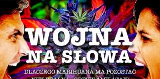Dlaczego marihuana ma pozostać nielegalna – odpieramy atak!