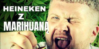 Heineken z Marihuaną - piwo z THC