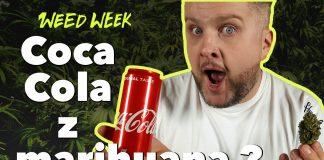 Coca Cola z marihuaną, w Kanadzie płacą za palenie zioła, zjarane homary i medyczna marihuana w Polsce - Weedweek
