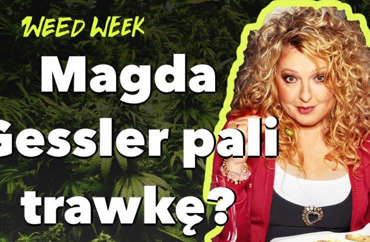 Magda Gessler pali marihuanę? | Snoop Dogg jara przed białym domem | Mandat za zioło | WeedWeek#18