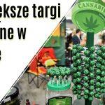 Największe targi konopne w Polsce. Cannabizz 2018 w Warszawie.