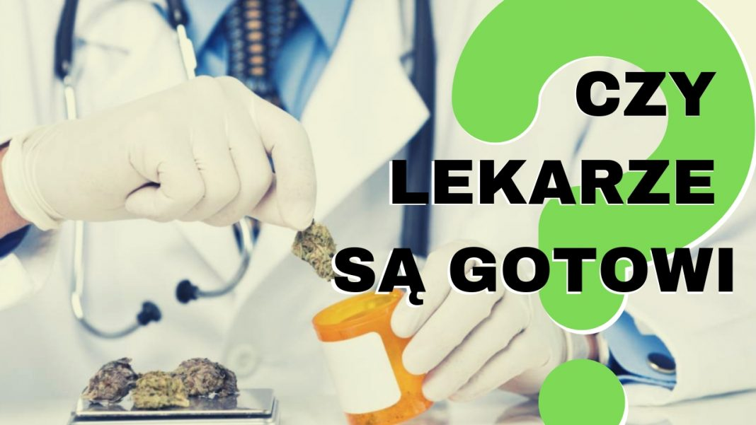 Medyczna marihuana jest już w aptekach. Czy polscy lekarze są gotowi na leczenie marihuaną?