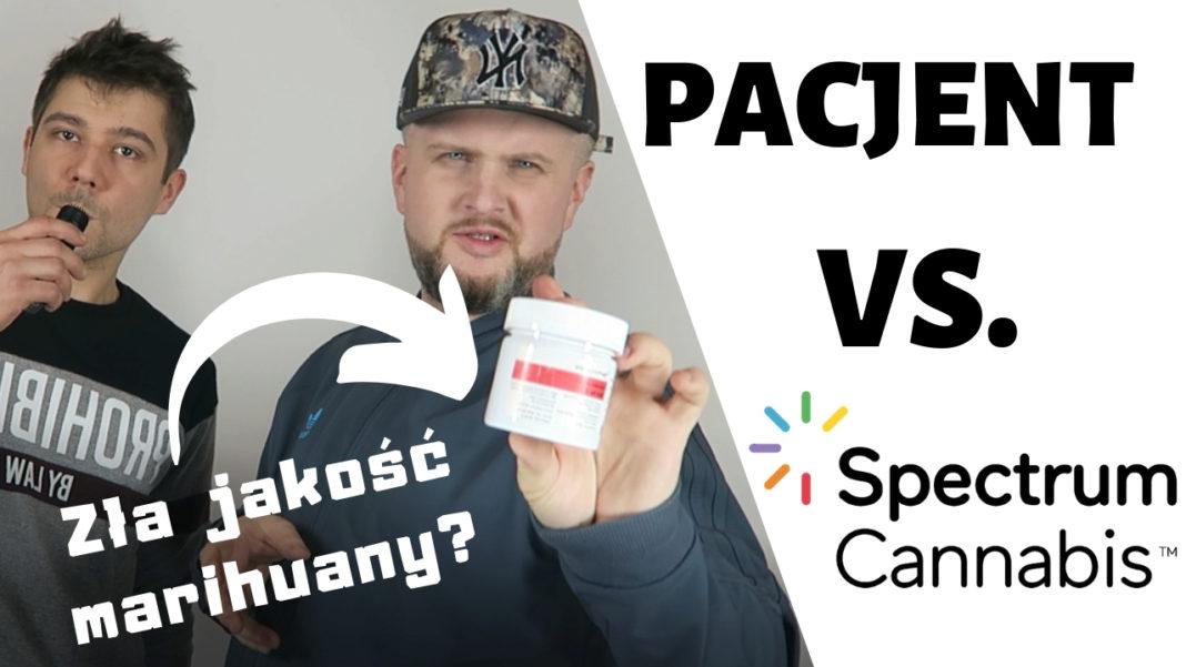 Pacjent kontra spółka Spectrum Cannabis - Czy ich marihuana medyczna jest złej jakości?